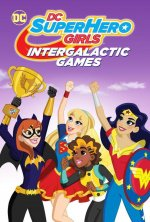 Descargar DC Super Hero Girls Juegos Intergalacticos  torrent gratis