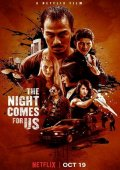 Descargar The Night Comes for Us  torrent gratis