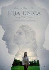 Descargar Hija Unica (2016)  torrent gratis