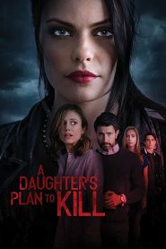 A Daughters Plan to Kill (2020) torrent