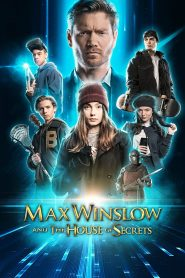Max Winslow and the House of Secrets (2020) torrent