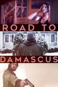 Road to Damascus (2021) torrent